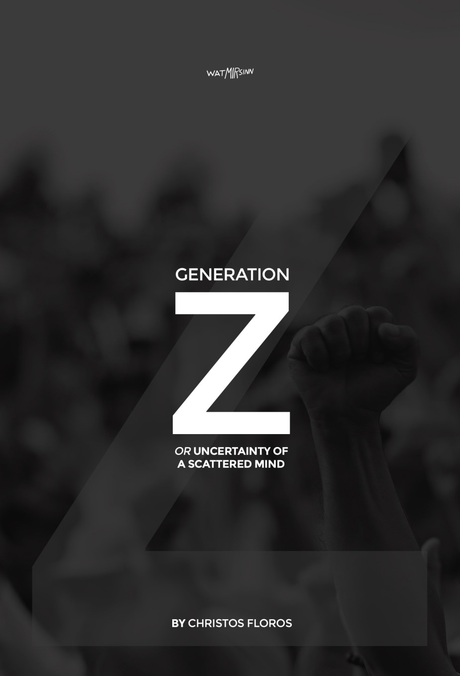 Generation Z or Uncertainty of a Scattered Mind is on Amazon